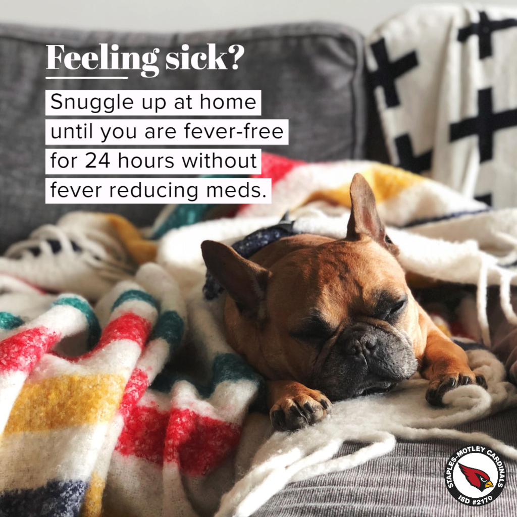 Stay home if you are sick.