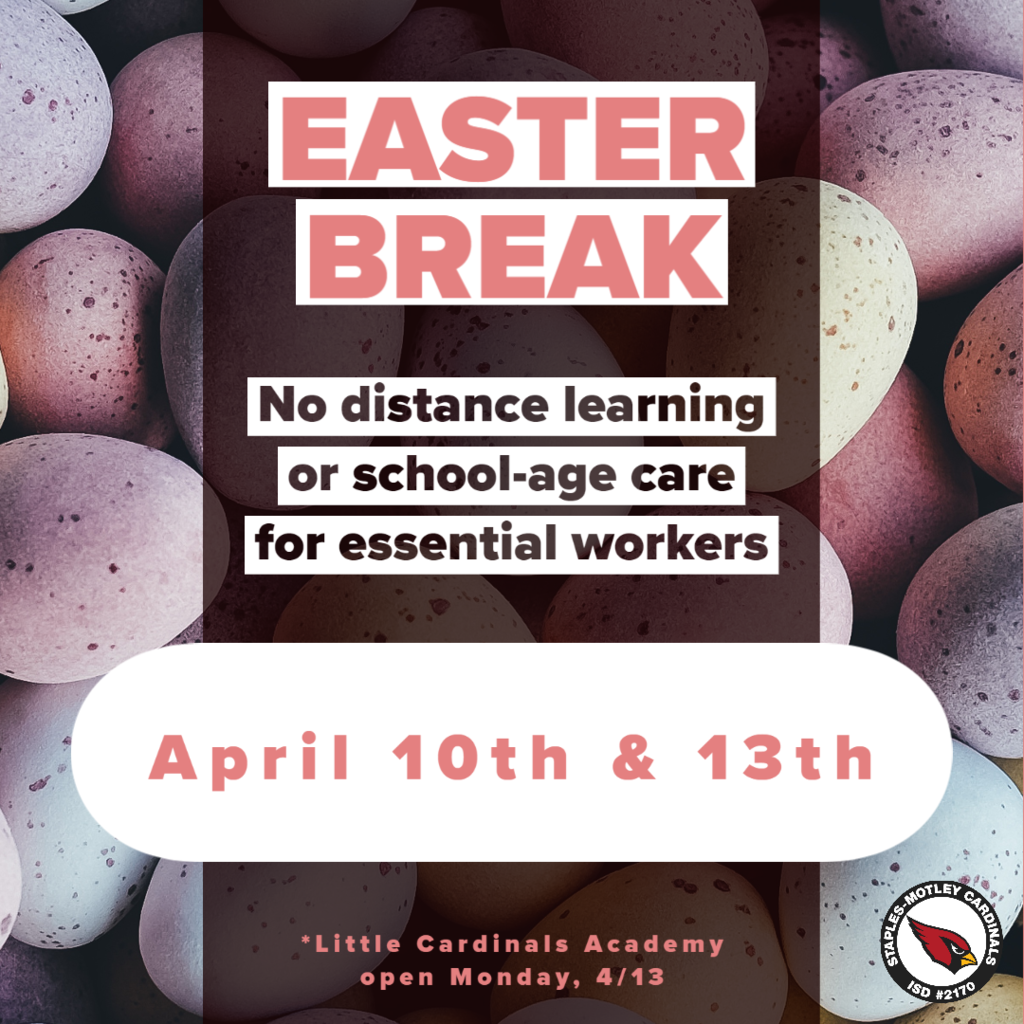 No distance learning or school-age care for essential workers on April 10th and 13th.