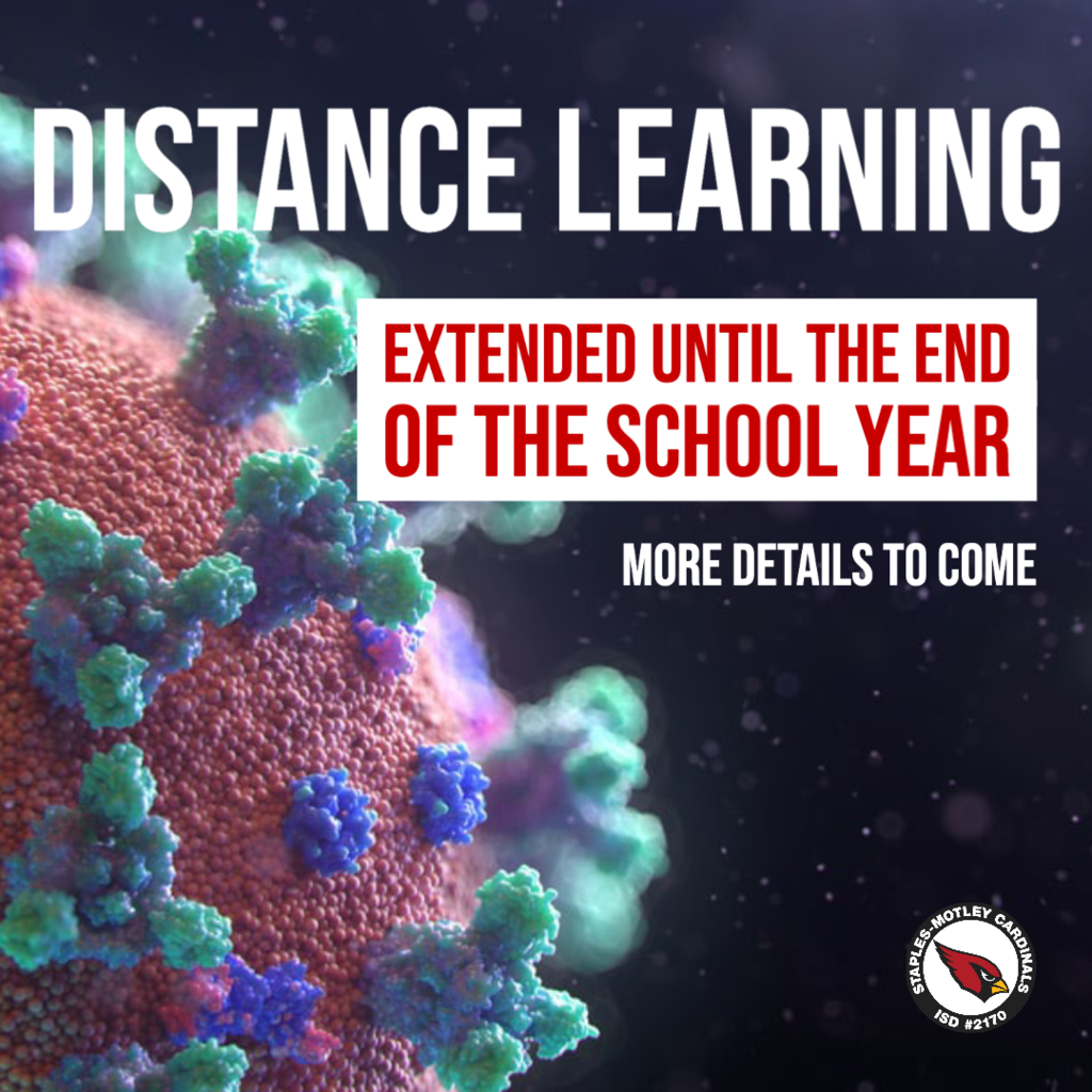 Distance learning extended through the end of the school year.